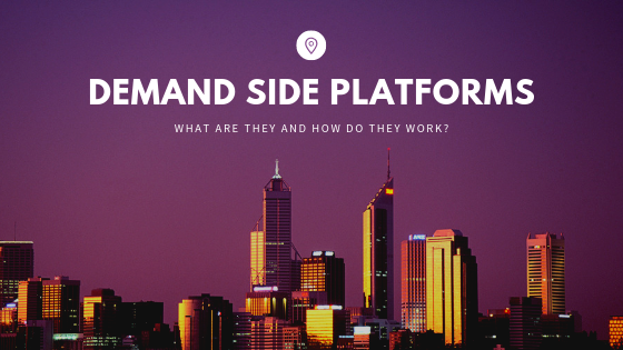 What is a DSP? Demand-Side Platforms Explained