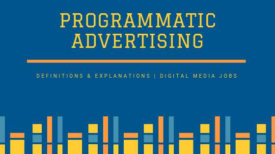 Programmatic Marketing Definitions & Explanations